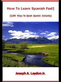 How To Learn Spanish Fast - E-Book